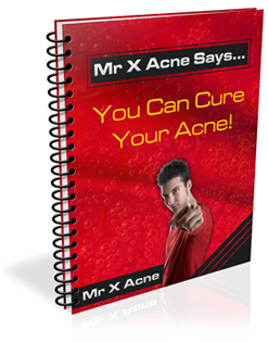 Mr X Acne Says... You Can Cure Acne Book Cover